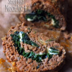 Spinach and Mozzarella Stuffed Meatloaf