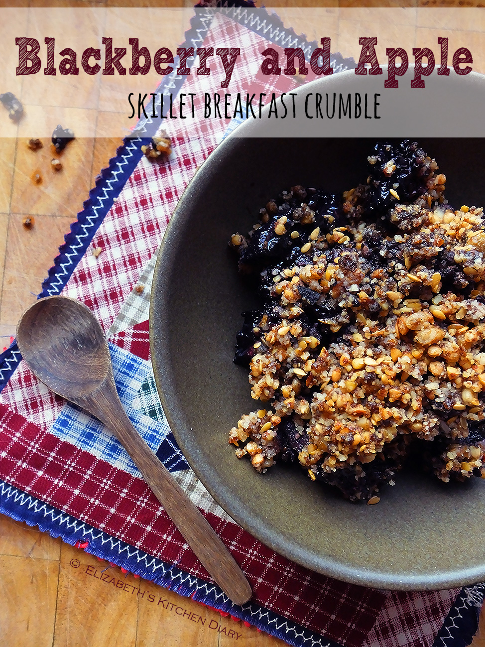 Blackberry and Apple Skillet Breakfast Crumble