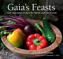 Gaia's Feasts by Julia Ponsonby