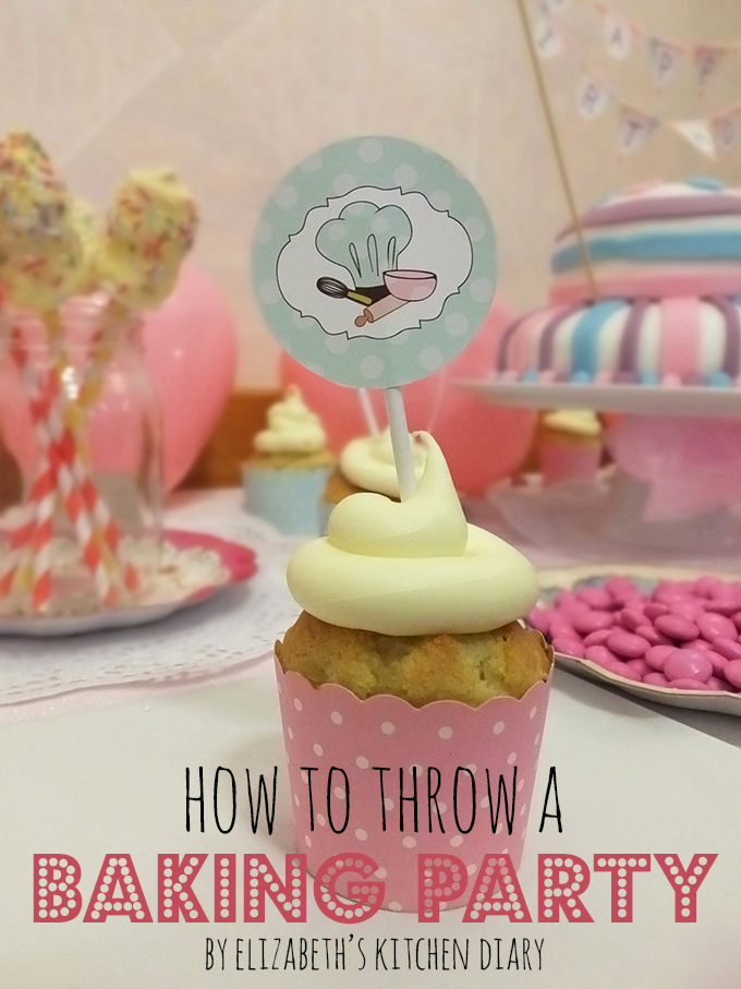 How To Throw A Baking Party