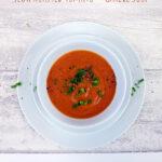 Slow Roasted Tomato & Garlic Soup {vegan}