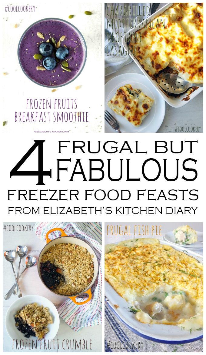 4 Frugal but Fabulous Freezer Food Feasts