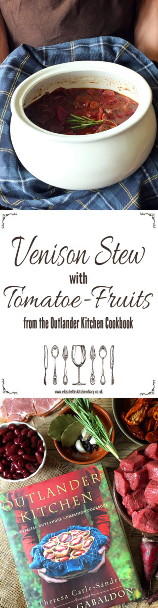 Venison Stew with Tomatoe-Fruits from Outlander Kitchen, the official Outlander Companion Cookbook