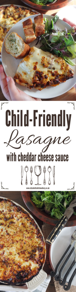 Child-Friendly Lasagne with Cheddar Cheese Sauce - no bits, no hidden vegetables, just proper family comfort food.