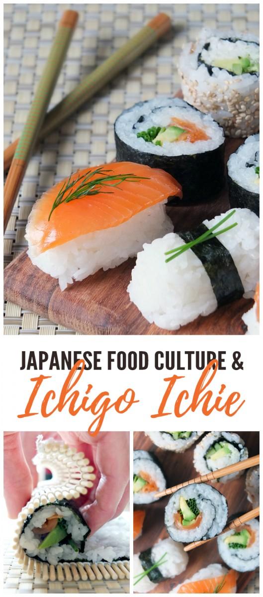 Japanese Food Culture and Ichigo Ichie