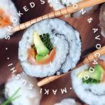Easy Smoked Salmon and Avocado Sushi Maki Rolls Recipe - perfect for bento lunchboxes! #sushi #bento #smokedsalmon #makisushi
