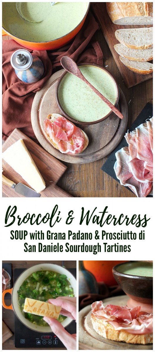 Broccoli & Watercress Soup with Grana Padano and Prosciutto di San Daniele Sourdough Tartines