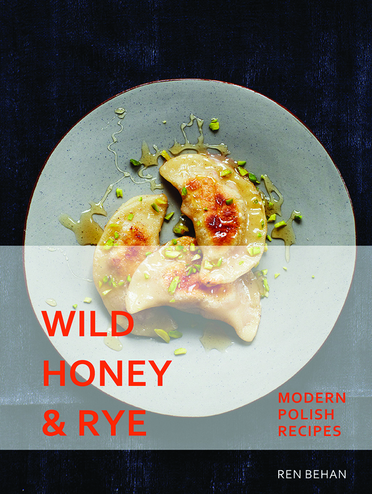 Wild Honey and Rye by Ren Behan
