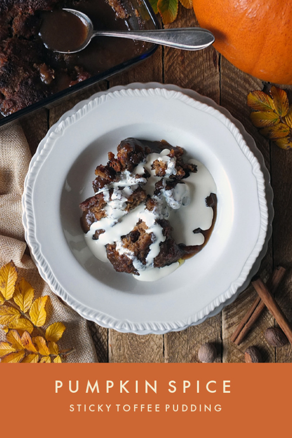 Pumpkin Spice Sticky Toffee Pudding #pumpkinspice #dessert #pumpkin