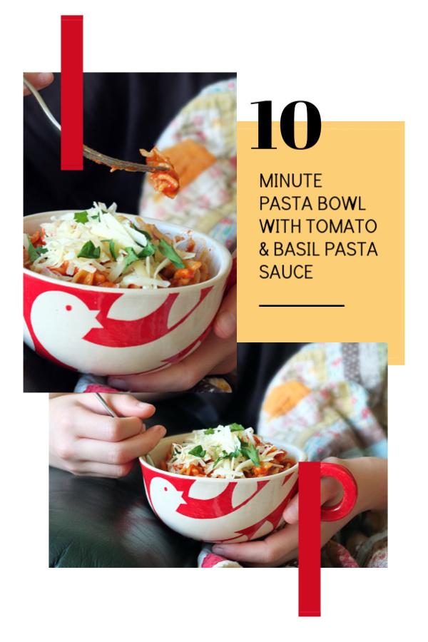 10-minute pasta bowl with tomato & basil pasta sauce #tomato #basil #pasta #easyrecipe