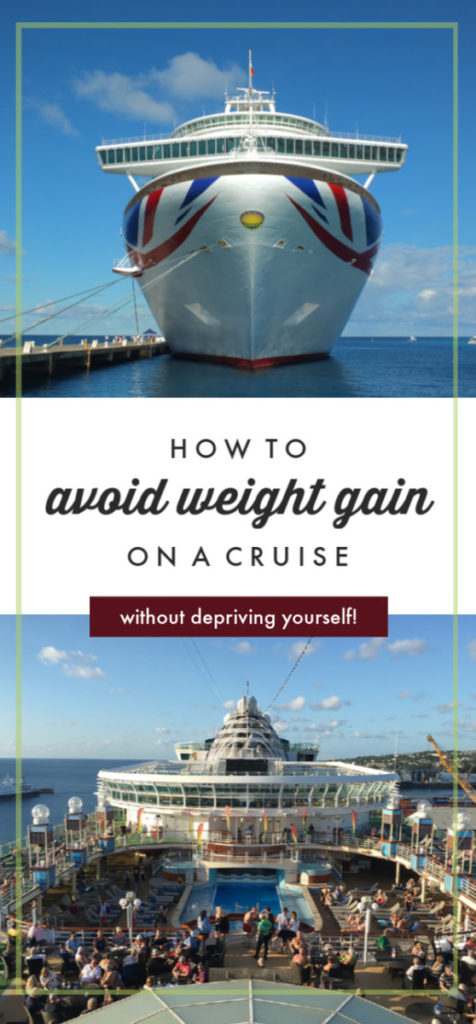How to Avoid Weight Gain on a Cruise #weightloss #cruise #cruiselife