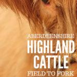 Aberdeenshire Highland Beef #highlandcow #highlandcattle #culinarytourism #beef