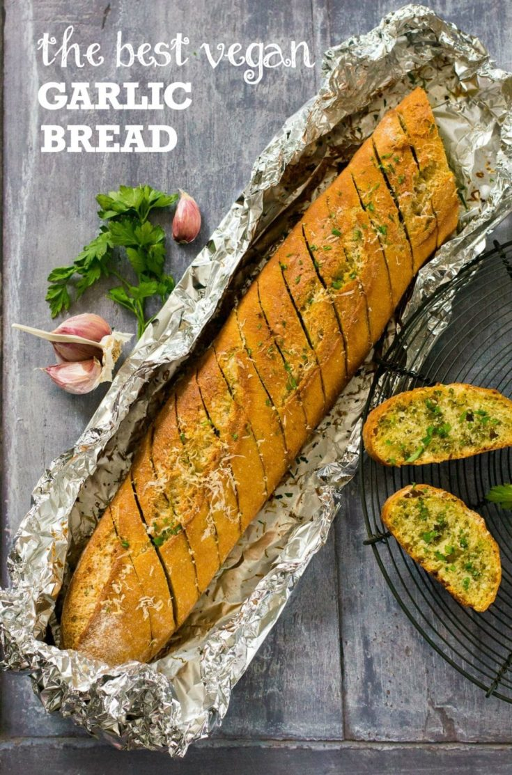Recipe: The Best Vegan Garlic Bread