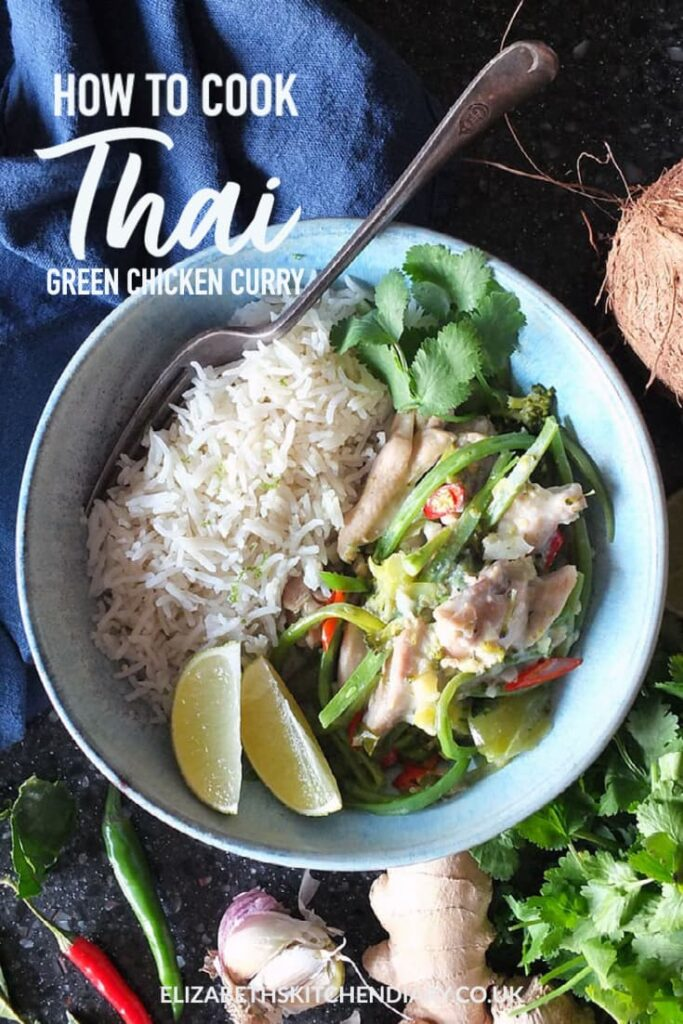 Pinterest pin with text overlay reading: how to make Thai green chicken curry.