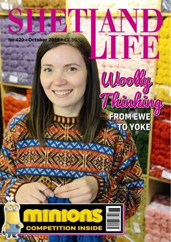 Shetland Life Magazine October 2015