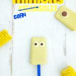 Minions Cornsicles