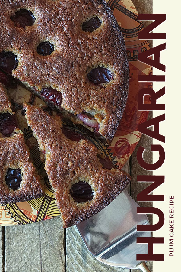 This quick and easy Hungarian plum cake is a great way to showcase fresh, seasonal plums. It's very nutty and delicious, perfect with an afternoon cuppa. #cake #plums