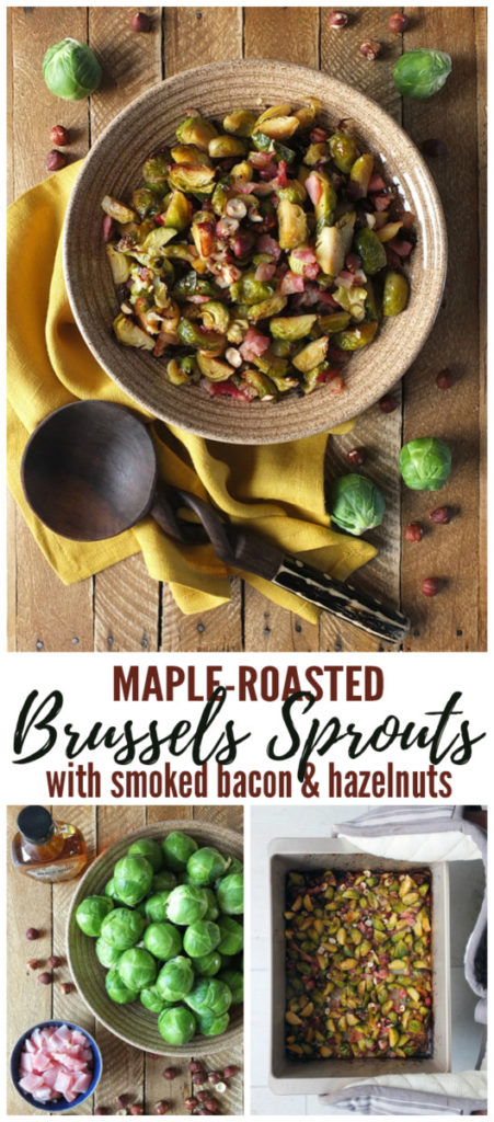 Maple Roasted Brussels Sprouts with Bacon and Hazelnuts Pinterest