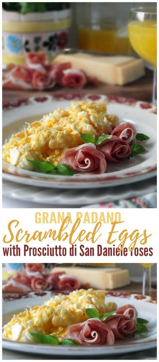 Grana Padano Scrambled Eggs with Prosciutto di San Daniele Roses Pinterest