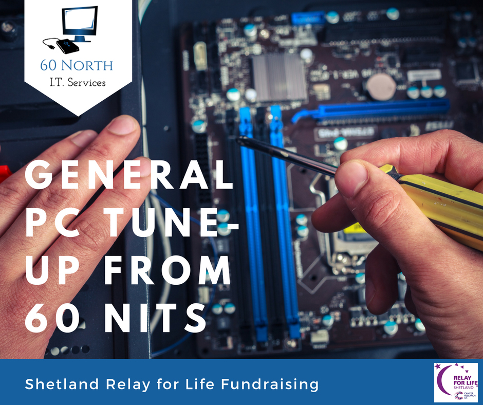 60 Nits PC Tune Up Fundraising for Relay for Life Shetland