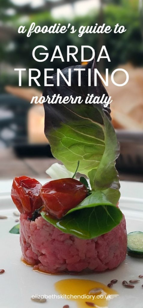 A Foodie's Guide to Garda Trentino Northern Italy