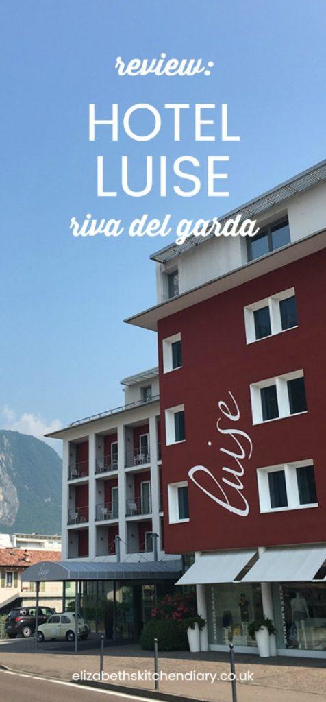 Review: Hotel Luise Riva del Garda Italy