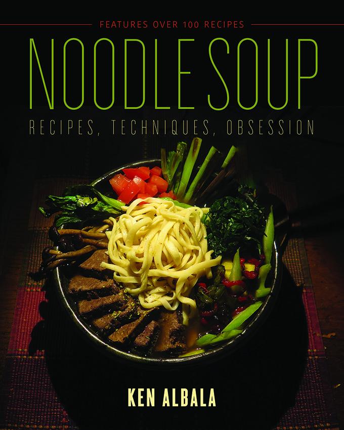 Noodle Soup by Ken Albala