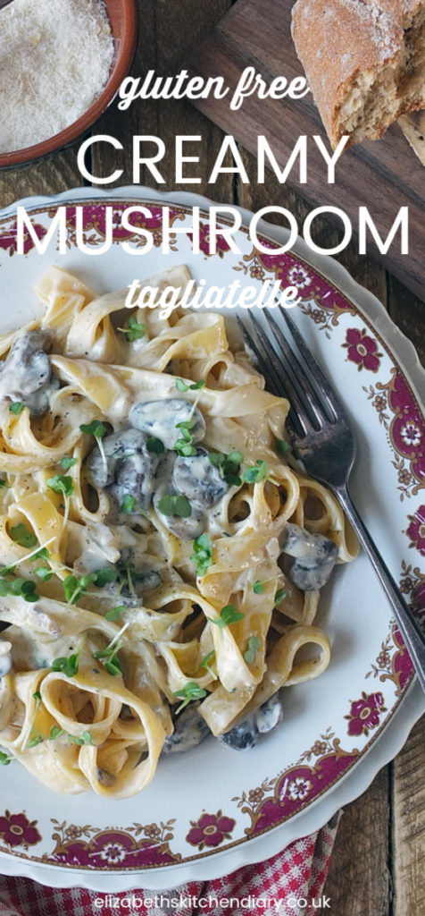 Gluten Free Tagliatelle with a Creamy Mushroom, White Wine & Thyme Sauce