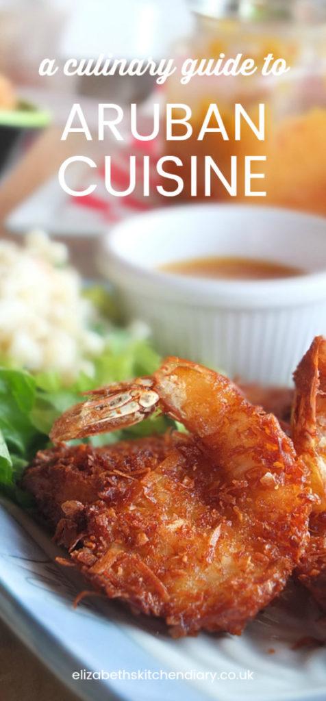 Culinary Guide to Aruban Cuisine