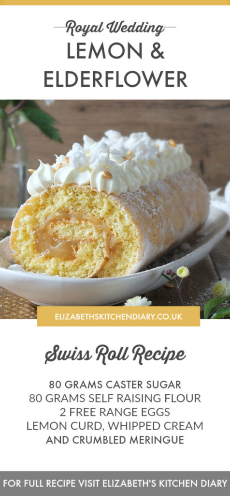 Royal Wedding Lemon and Elderflower Meringue Swiss Roll Recipe