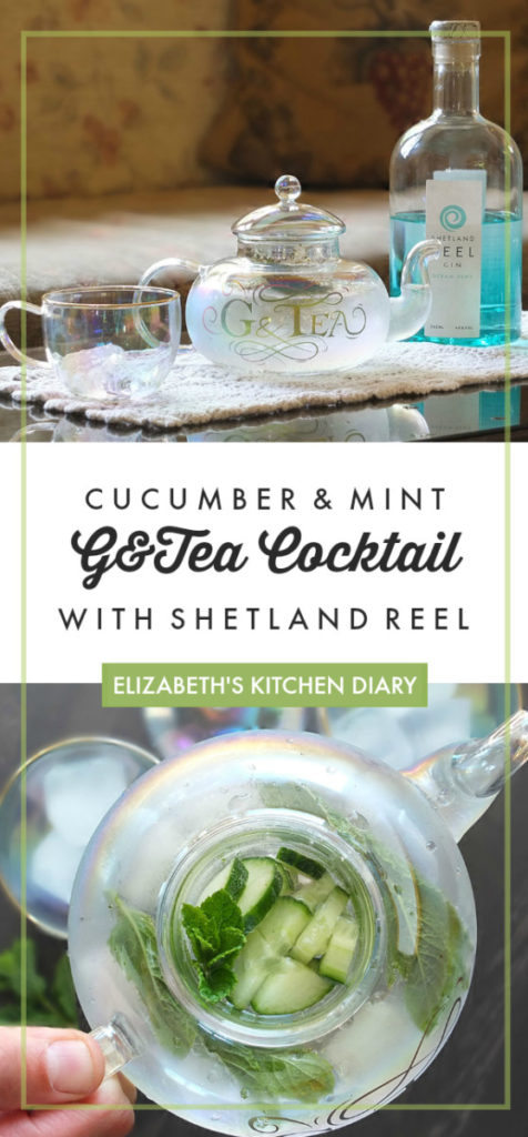Cucumber and Mint G and Tea Cocktail with Shetland Reel Gin PINTEREST