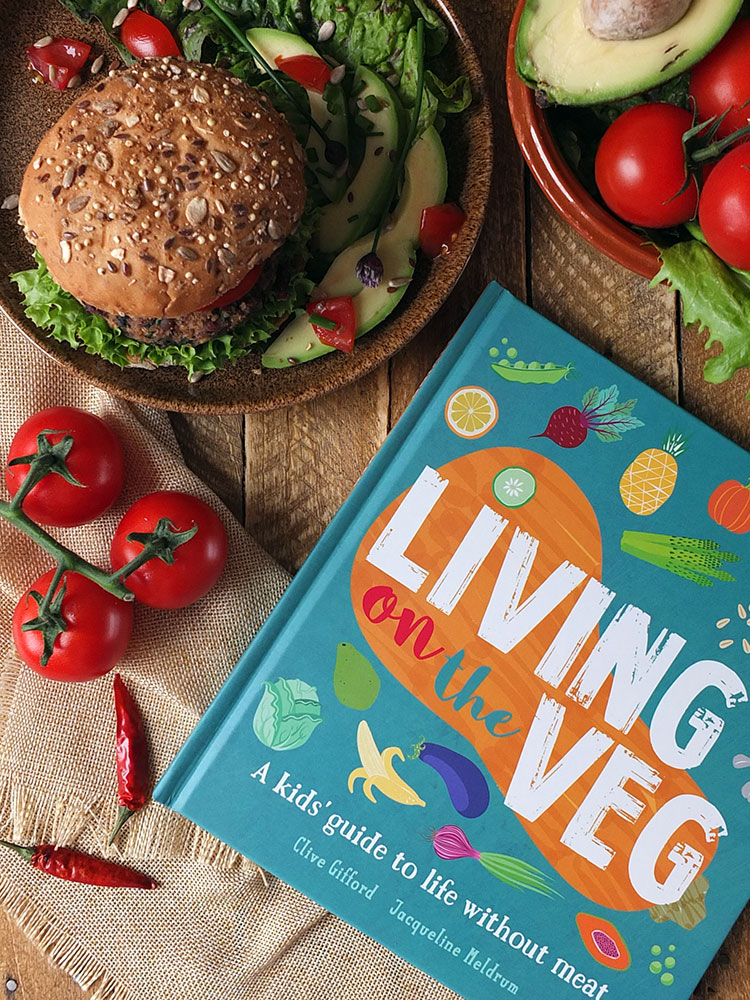 Living on the Veg by Clive Gifford and Jacqueline Meldrum