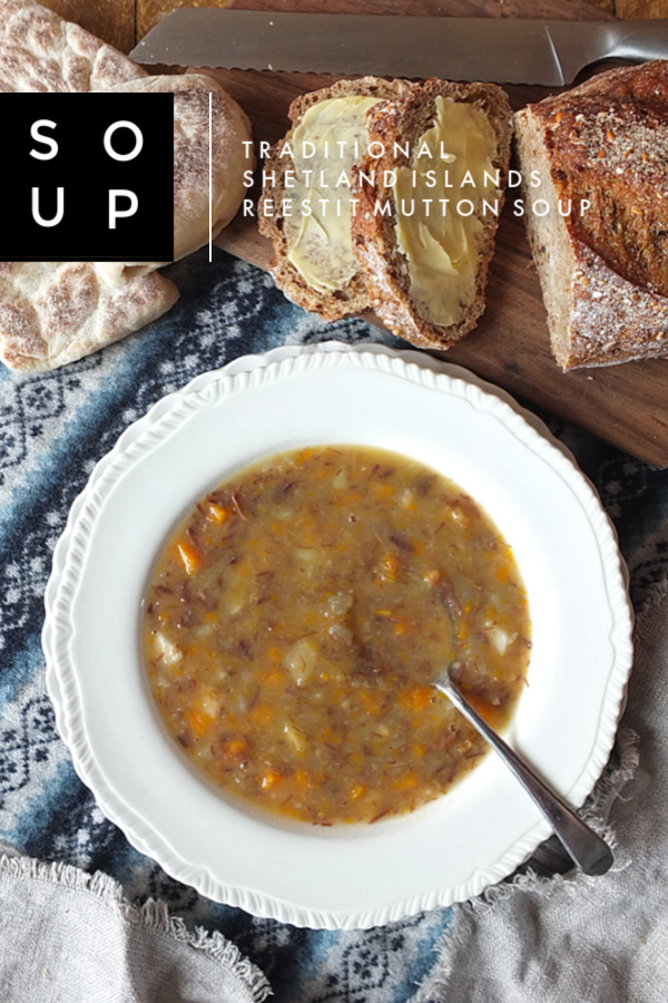 Traditional Shetland Reestit Mutton Soup Recipe #mutton #soup #scottishfood