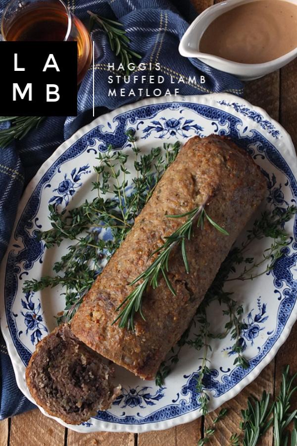 Haggis Stuffed Lamb Meatloaf for Burns Night Celebrations #haggis #lamb #BurnsNight #ScottishFood